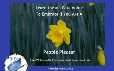 The #1 Core Value In Relationships People Pleasers, Givers, Emotional, And Sensitives Must Have