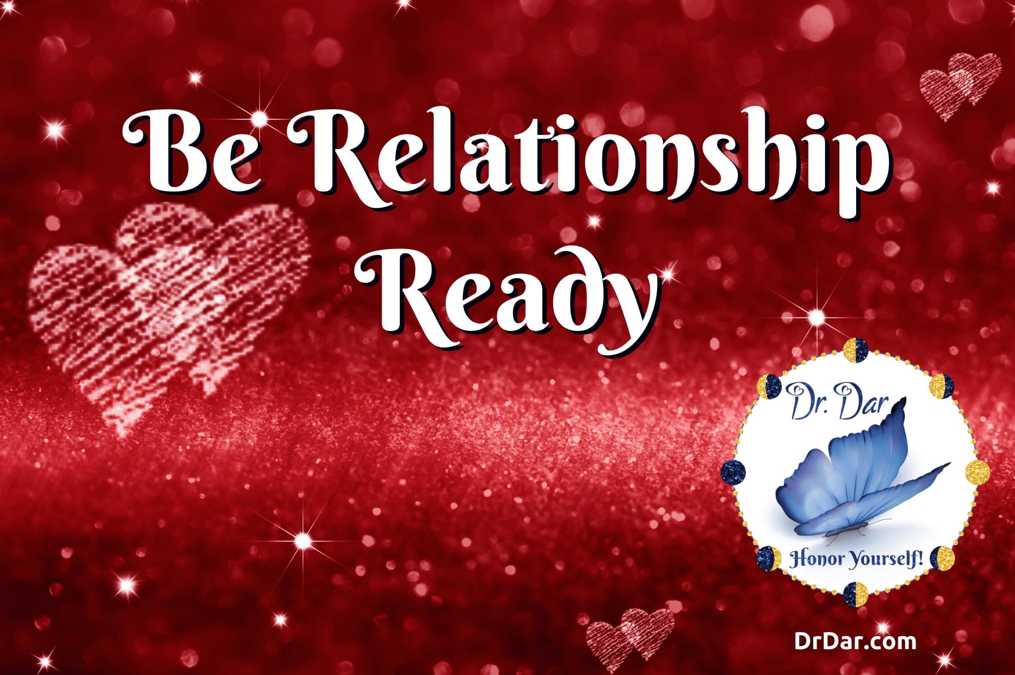 Be Relationship Ready - Dr. Dar Hawks - Product Image