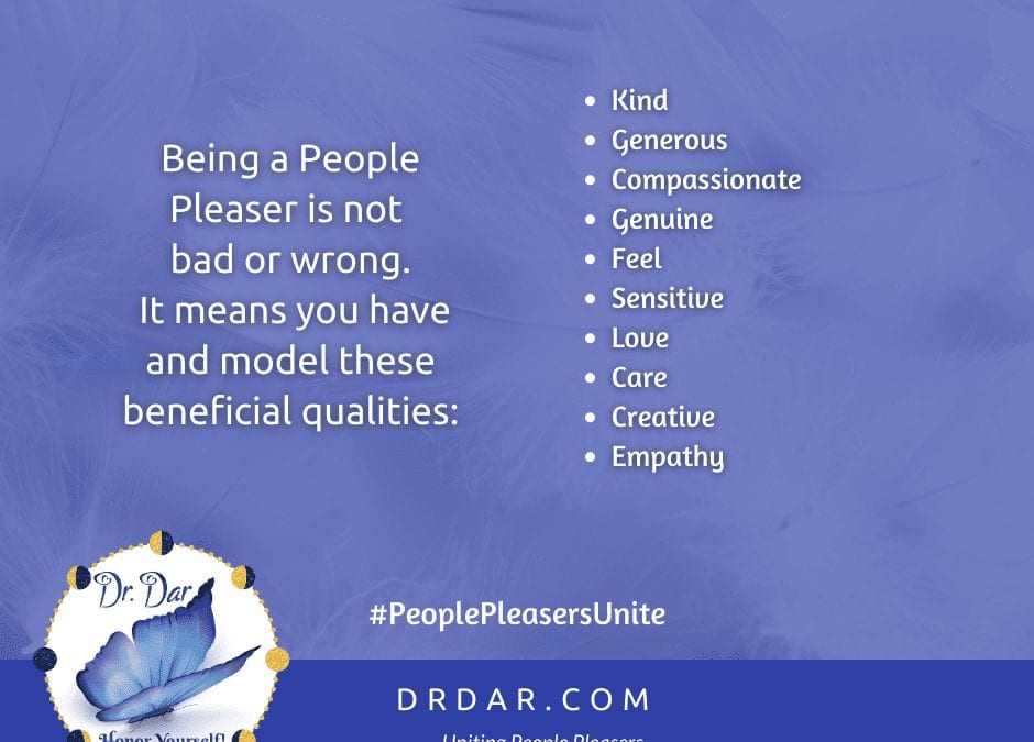 Being a People Pleaser is not wrong or bad
