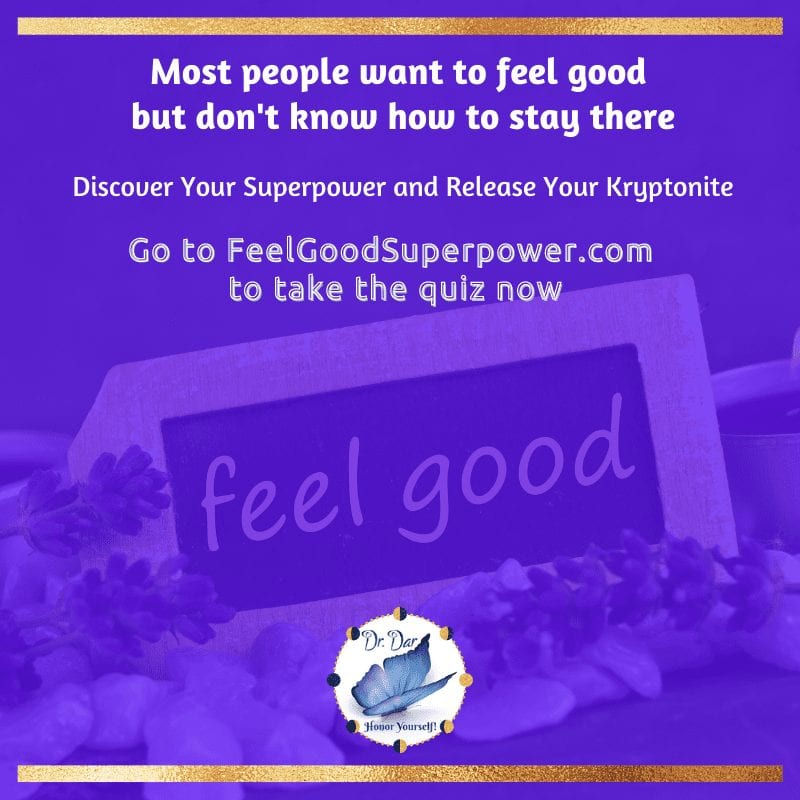 People Pleasers Want to Feel Good - Take the Feel Good Superpower Quiz