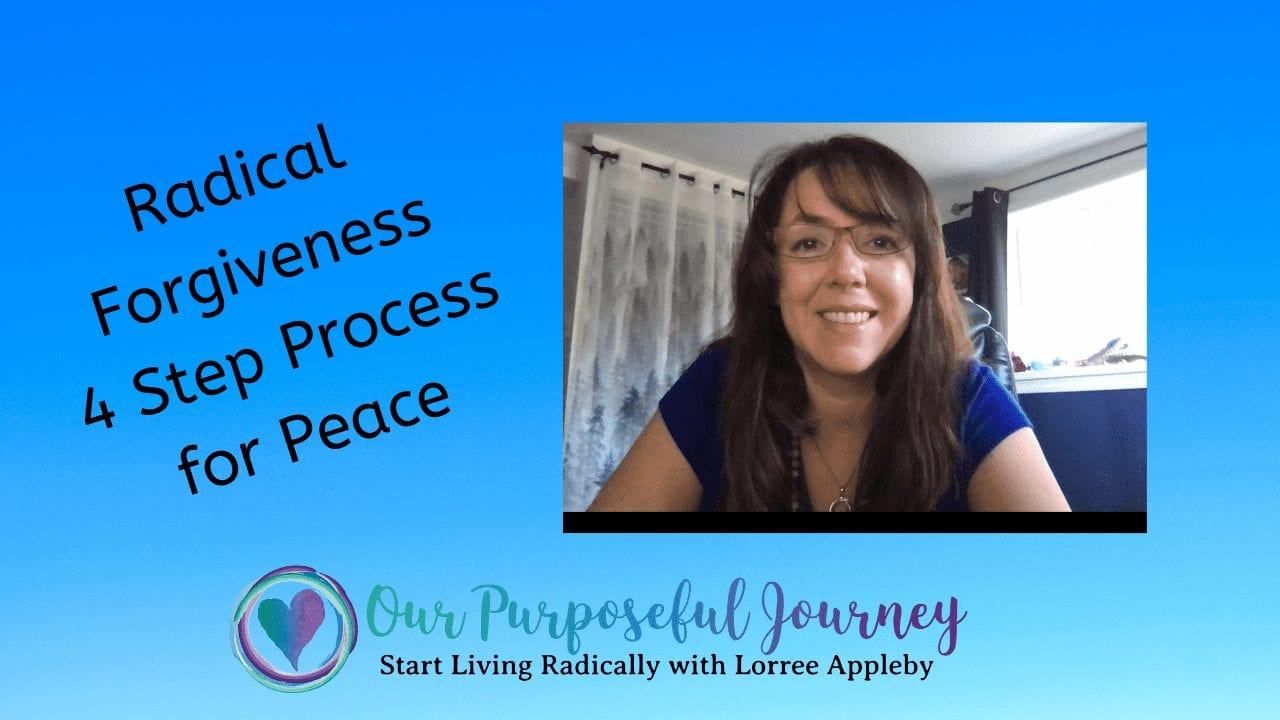 Radical Forgiveness 4 Step Process - Lorree Appleby Hosted By Dr. Dar Hawks
